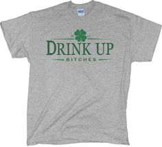 2f083b83 Drink Up Bitches Funny St. Patrick's Day Shirt by 785Tees on Etsy, $20.00