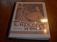 Tapestry of Grace Workbooks: an answer to prayer!