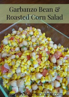 Bean and Roasted Corn Salad. This makes a fantastic side dish for a summer cookout the the leftovers are tasty for lunch.Garbanzo Bean and Roasted Corn Salad. This makes a fantastic side dish for a summer cookout the the leftovers are tasty for lunch. Roasted Garbanzo Beans, Garbonzo Beans, Roasted Corn Salad, Garbanzo Bean Recipes, Healthy Side Dishes, Vegetable Side Dishes, Vegetable Salads, Healthy Sides, Salad Recipes
