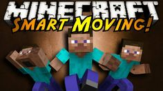 Smart Moving Mod for Minecraft 1.8.1 permits players to accomplish what couldn't be conceivable before establishing this mod.