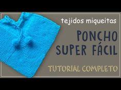 Poncho Para Bebe  - Tejido En Dos Agujas Paso a Paso - YouTube