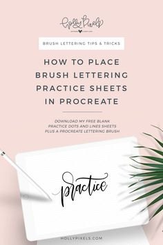 Let's learn how to place brush lettering practice sheets in Procreate. If you're wanting to practice brush lettering I'm sure you have found that the traditional methods can get expensive. That's why I created these brush lettering practice sheet blanks for you to place in Procreate. Download these free practice sheets and a free procreate brush at hollypixels.com.