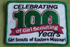 Girl Scouts Eastern Missouri Celebrating 100 Years. 100th Anniversary