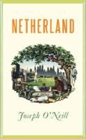 Netherland - 2009 PEN/Faulkner Award for Fiction