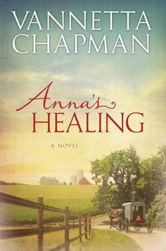 God is Love: Interview: Vannetta Chapman, author of Anna's Healing
