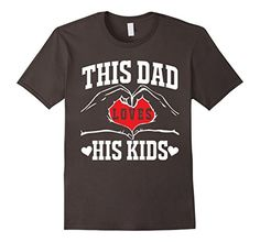 This Dad Loves His Kids T-shirt Love Of Dad