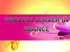 The process service in France provided by servers is like as personal process service, family documents in family courts service, professional process, skip tracing service, court orders, bankruptcy or winding up petitions, order to attend court for questioning. http://processserverinfrance.blogspot.in/2013/05/save-your-money-and-time-by-help-of.html