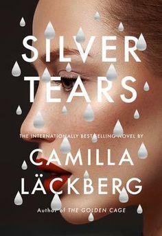 Silver Tears - Camilla Lackberg