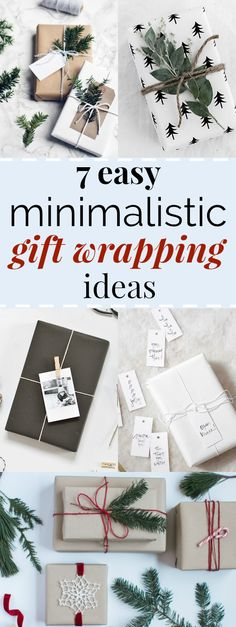 7 Easy Minimalistic Gift Wrapping Ideas   I LOVE these gift wrapping ideas! They are so pretty, yet simple and will be easy to replicate. I love how she links to inexpensive wrapping materials on Amazon that look just like the photos! I can't wait to try these minimalistic gift wrapping styles this Christmas! #christmastime #minimal #giftwrapping #minimaldesign