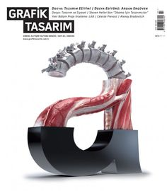 """""""Rather than illustrate the anatomy of typography in the standard way, Baris (art director) collaborated with artist Ahmet Eken to produce a lowercase """"a"""" with human-like muscles and vertebrae exposed."""""""