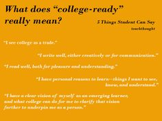 """What Does College Ready Really Mean, Anyway? -- List of things a student can say who is """"ready"""""""