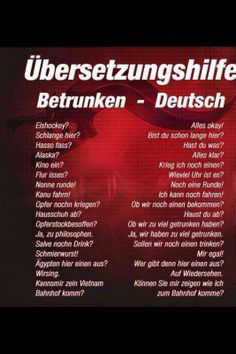 Können Sie einen betrunkenen Deutschen verstehen? Nicht? Kein Problem! Hier kommen die Erklärungen :)