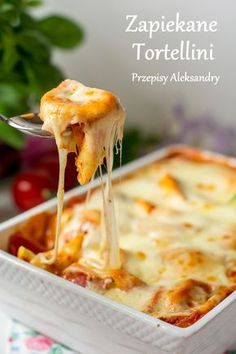 Przepisy Aleksandry: PROSTA ZAPIEKANKA Z TORTELLINI I MOZZARELLĄ Fast Dinners, Food Inspiration, Love Food, Great Recipes, Tortellini, Food Porn, Food And Drink, Cooking Recipes, Yummy Food