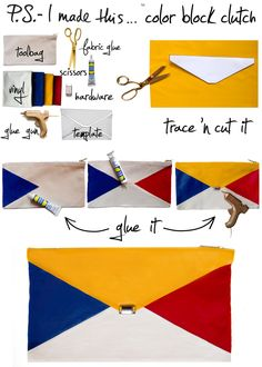 "Without ""ART"" the EARTH would just be ""EH"".  Artists who inspire create so much desire, and that's just what Piet Mondrian's contemporary color block creations have done.  His renowned primary colored pieces have served as inspiration for YSL's iconic Day Dress to this current season's Céline clutches.  This DIY is in the bag when you combine classic colors on a cute clutch!"