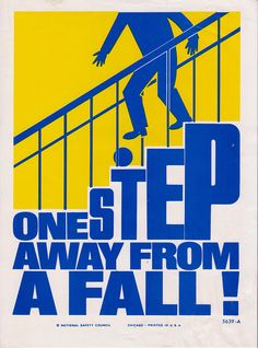 46 best osha approved safety 1st images on pinterest safety in vintage workplace safety poster national safety council one step away from a fall fandeluxe Images