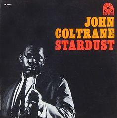 Prestige and New Jazz Records - John Coltrane - Stardust