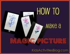 Magic Picture: How to Make One.