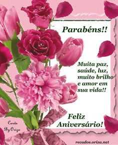 Parabéns!! Muita paz, saúde, luz, muito brilho e amor em... Birthday Wishes, Birthday Cards, 6th Anniversary, Christian Messages, Happy B Day, Birthday Images, Beautiful Roses, Congratulations, Diy And Crafts