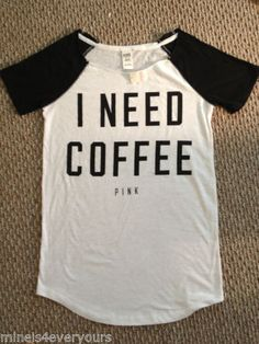 New Victoria's Secret Pink White I Need Coffee Sleep Shirt Tunic Tee Sz Large | eBay