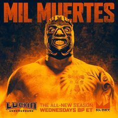 The Wrestling Weekday: Lucha Underground Top 10 Lucha Underground, Wwe, Character Design, Death, Mexican, Wrestling, Seasons, World, Poster