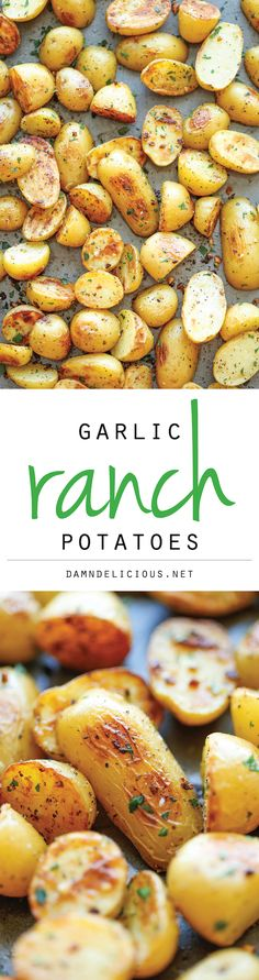 Ranch Potatoes Garlic Ranch Potatoes - The best and easiest way to roast potatoes with garlic and ranch. // Potatoes are my kryptonite.Garlic Ranch Potatoes - The best and easiest way to roast potatoes with garlic and ranch. // Potatoes are my kryptonite. Think Food, I Love Food, Good Food, Yummy Food, Delicious Blog, Tasty, Side Dish Recipes, Vegetable Recipes, Dinner Recipes