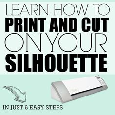 My favorite machine in the studio is my Silhouette and I'll help you learn to love yours as well in this print and cut Silhouette tutorial.