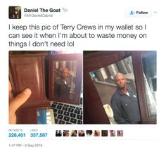 This teen who keeps a photo of Terry Crews close at all times. | 21 Teens Who Are So Extra It Hurts