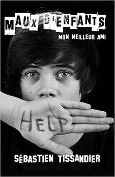 Maux d'enfants > Sébastien Tissandier