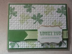 Stampin' Up! ... handmade card for St. Patricks Day ... embossing folder texture makes the main panel look like canvas ... like it!