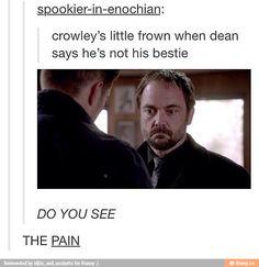 crowley, supernatural, tumblr, dean, winchester - Darnit dean, no...