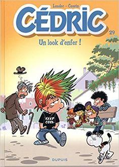 Bande Dessinée  - Cédric - tome 29 - Un look d'enfer ! - Raoul Cauvin, Laudec - Livres