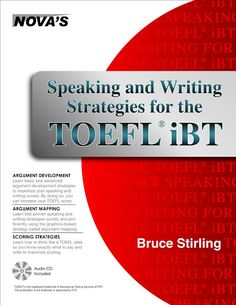 Speaking and writing strategies for TOEFL by Bruce Stirling