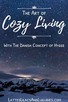 """Here's a list of 20 simple, easy ways to enjoy winter this year by embracing a peaceful Danish tradition called """"Living Hygge""""."""