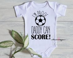 Excited to share this item from my shop: I'm Proof Daddy Can Score Funny Baby Bodysuit Baby Boy Soccer, Soccer Baby Showers, Boy Baby Shower Themes, Baby Shower Shirts, Baby Shirts, Boy Onesie, Baby Bodysuit, Baby Shirt Design, Baby Gifts For Dad