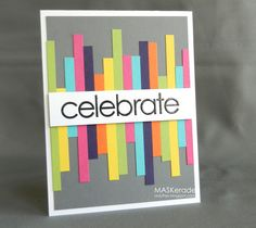 great use of scraps  Change the colors for a great masculine card