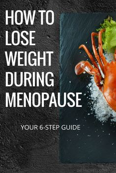 Here are six steps on how to lose weight during menopause.   https://dietingwell.com/menopause-weight-loss/