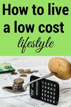 Low cost lifestyle