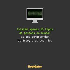 Mais uma da série: #EntendedoresEntenderão ;) #Binário