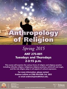 This spring, explore the Anthropology of Religion, Tuesdays and Thursdays 2-3:15 p.m.