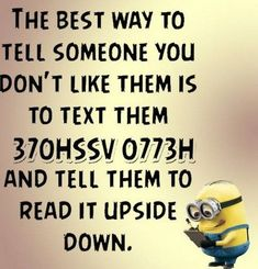 "These ""Top Minion Quotes On Life – Humor Memes & Images Twisted"" are so funny and hilarious.So scroll down and keep reading these ""Top Minion Quotes On Life – Humor Memes & Images Twisted"" for make your day more happy and more hilarious. Minion Humour, Funny Minion Memes, Minions Quotes, Stupid Funny Memes, Funny Relatable Memes, Memes Humor, Funny Texts, Farts Funny, Hilarious Jokes"