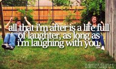 All That I'm After Is A Life Full Of Laughter As Long As I'm Laughing With You - Life After You ~ Daughtry