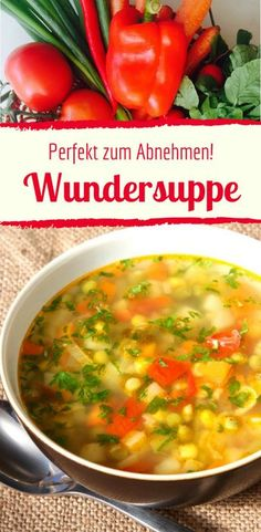 Lose weight with the miracle soup - Gesunde Rezepte zum Abnehmen - The basic recipe for weight loss soup The Effective Pictures We Offer You About detox water recipes - Weight Loss Soup, Weight Loss Meals, Dieta Dash, Law Carb, Menu Dieta, Soup Recipes, Healthy Recipes, Dinner Recipes, Le Diner