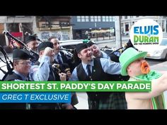 WATCH: The Smallest St. Patrick's Day Parade Ever... Starring Greg T | Elvis Duran and the Morning Show