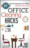 Free Kindle Book -  [Crafts & Hobbies & Home][Free] DIY Office Cleaning Hacks -  How to Organize Your Office  Efficiently and FAST! (Office Cleaning Hacks,Organizing Your Office, Fast Cleaning Hacks, Cleaning Hacks, Office Cleaning) Check more at http://www.free-kindle-books-4u.com/crafts-hobbies-homefree-diy-office-cleaning-hacks-how-to-organize-your-office-efficiently-and-fast-office-cleaning-hacksorganizing-your-office-fast-cleaning-hacks-cleaning-hac/