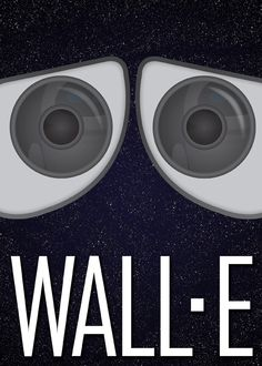 Wall-E - movie poster - Ryan Black Wall E Movie, Disney Movie Posters, Winnie The Pooh, Walt Disney, Disney And Dreamworks, Disney Pixar, In And Out Movie, Childhood Movies, Love Wall