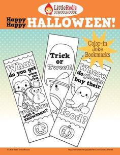 Happy Happy Halloween Color-in Joke Bookmarks ~ A cute coloring activity for students - Halloween joke bookmarks! This set contains four designs featuring original artwork. (Free for personal/educational use only   © Little Red's Schoolhouse)