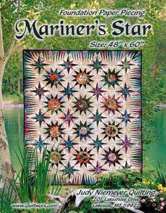 Mariners Star - Available from Quiltworx.com - A Judy Niemeyer Quilting Company. Shop for more patterns and quilting supplies on store.quiltworx.com