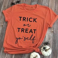 Trick or Treat Shirt - Trick or Treat Yo'Self - Halloween Tshirt - Funny Halloween Shirt - Mom Hallo Halloween Shirt, Funny Halloween, Healthy Halloween, First Class Shipping, Trick Or Treat, Funny Tshirts, Screen Printing, Colorful Shirts, Size Chart