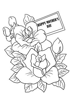 coloring pages of flowers for mom | Happy Mothers Day Printable Coloring Pages | Happy Mothers ...