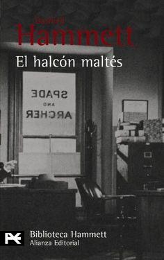 El halcón maltés / Dashiell Hammett ; [traductor, Fernando Calleja]